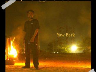Yaw Berk - This Be Music