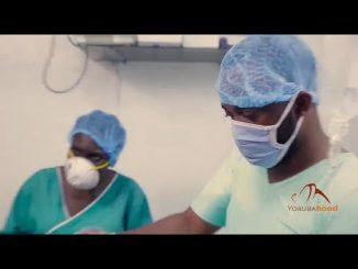ALABE (Surgeon) – Latest Yoruba Movie 2021 Drama