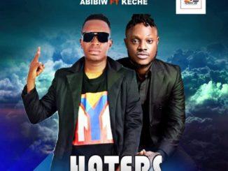 Abibiw - Haters Ft. Keche