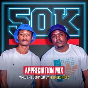 Afro Brotherz – 50K Appreciation Mix mp3 download