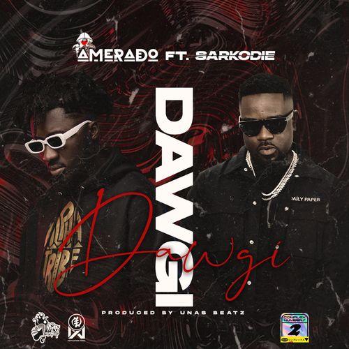 Amerado – Dawgi Ft. Sarkodie mp3 download