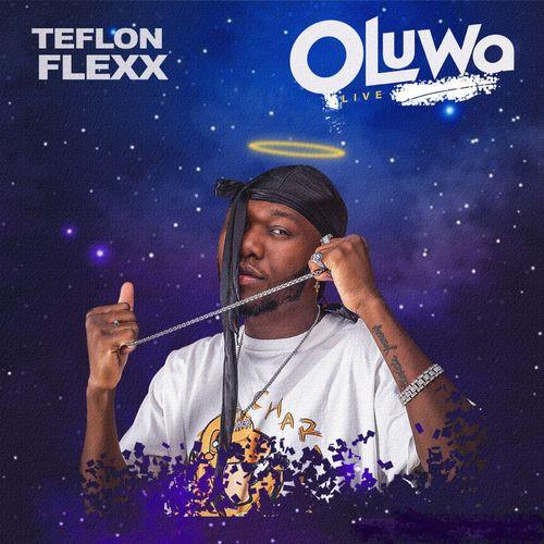 [Audio / Video] Teflon Flexx – Oluwa (Live) mp3 download