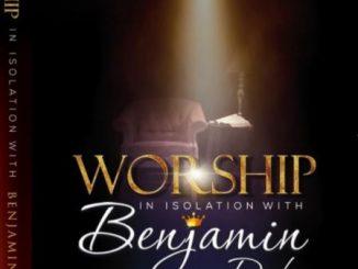 Benjamin Dube - Worship in Isolation (Ngiyakuthanda)