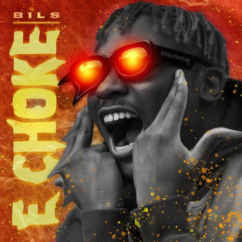 Bils – E Choke mp3 download