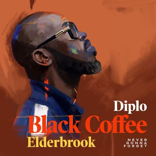 Black Coffee – Never Gonna Forget Ft. Diplo, Elderbrook mp3 download