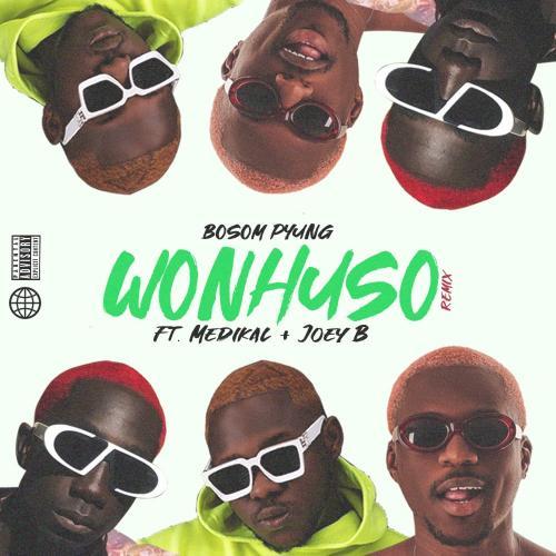 Bosom P-Yung Ft. Medikal & Joey B – Wonhuso (Remix) mp3 download