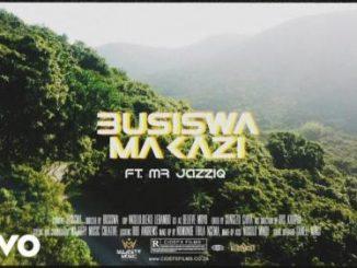 VIDEO: Busiswa - Makazi Ft. Mr JazziQ