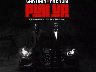 CartiAir - Pull Up Ft. Phenom