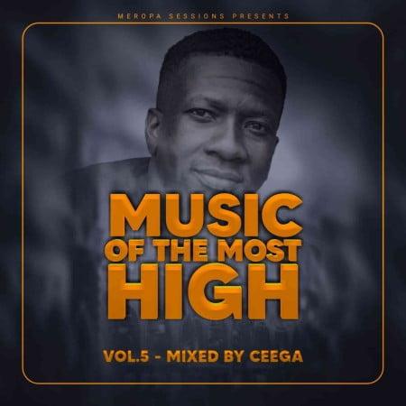 Ceega Wa Meropa – Music Of The Most High mp3 download