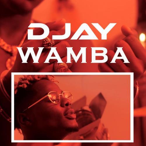 D Jay – Wamba mp3 download