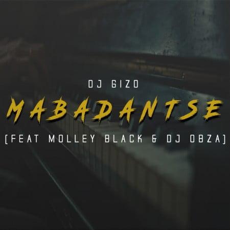 DJ Gizo – MabaDantse Ft. Molley Black, DJ Obza mp3 download