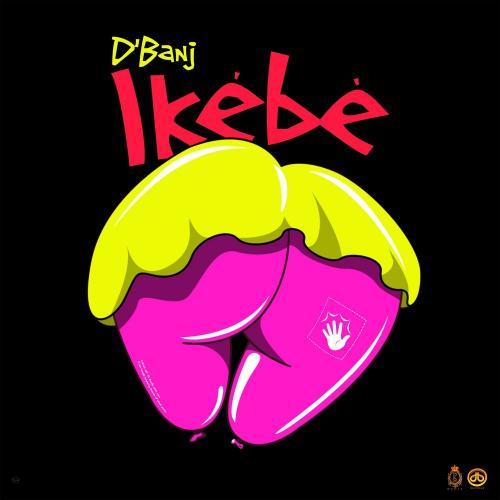 D'banj – Ikebe mp3 download