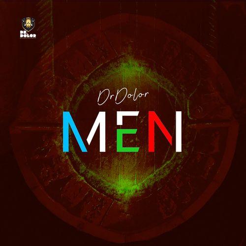Dr Dolor – Men mp3 download