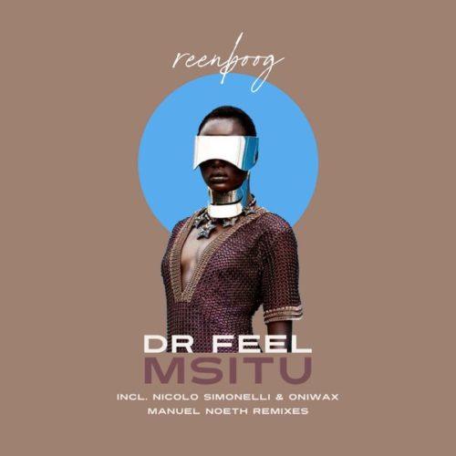 Dr Feel – Msitu mp3 download
