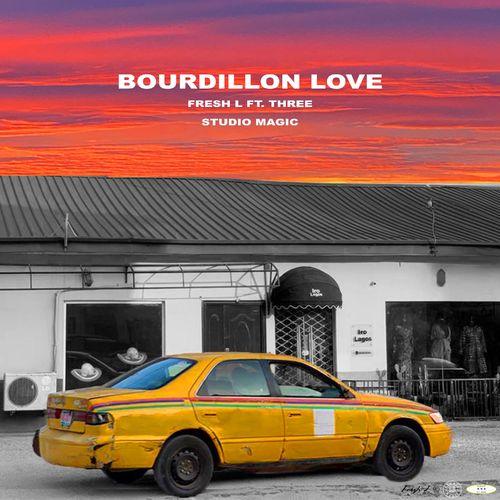 Fresh L, Studio Magic – Bourdillon Love Ft. Three mp3 download