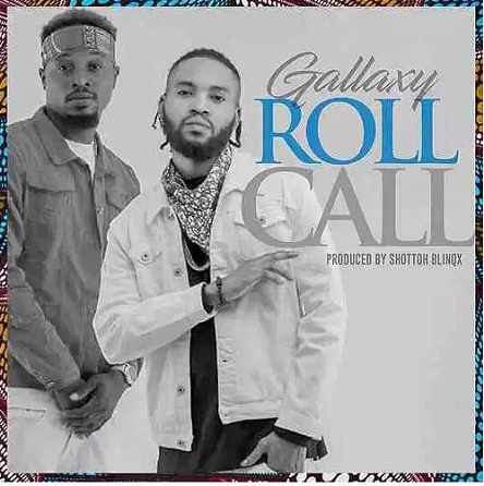 Gallaxy – Roll Call mp3 download