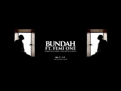 King Kaka – Bundah Ft. Femi One mp3 download