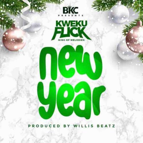 Kweku Flick – New Year mp3 download