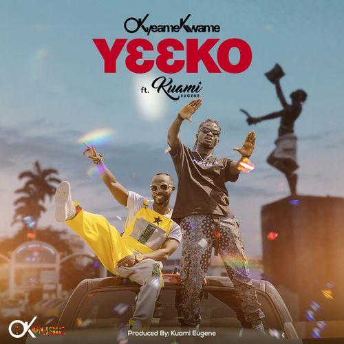 Okyeame Kwame – Yeeko Ft. Kuami Eugene mp3 download