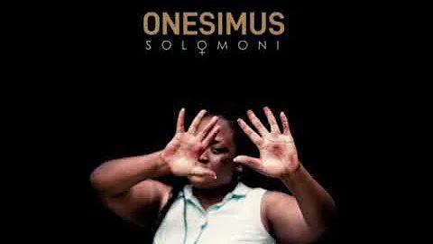 Onesimus – Solomoni mp3 download