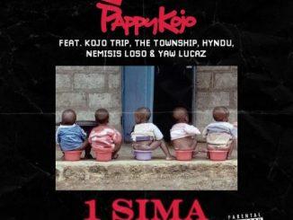Pappy Kojo - 1 Sima Ft. Kojo Trip, The Township, Hyndu , Nemsis Loso, Yaw Lucaz