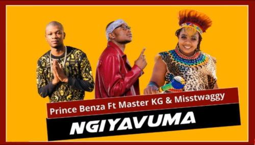 Prince Benza – Ngiyavuma Ft. Master KG, Miss Twaggy mp3 download
