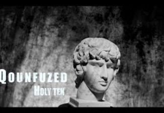 Qounfuzed & Holy Ten - Georgina [Audio / Video]