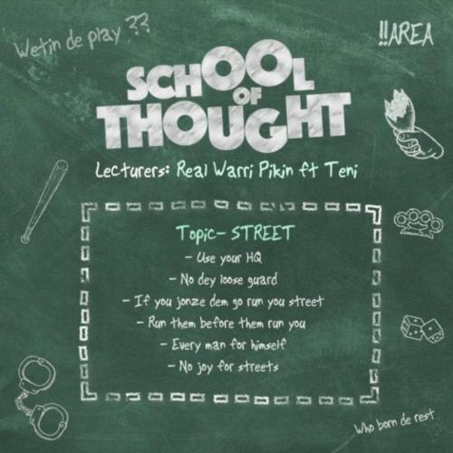 Real Warri Pikin Ft. Teni – School of Thought mp3 download