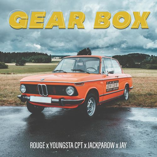 Rouge – Gear Box Ft. YoungstaCPT, Jackparow, Jay mp3 download