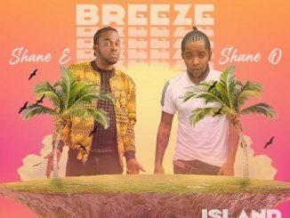 Shane E - Island Breeze Ft. Shane O