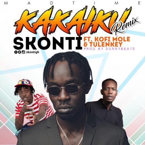 Skonti – Kakaiku (Remix) Ft. Kofi Mole & Tulenkey mp3 download