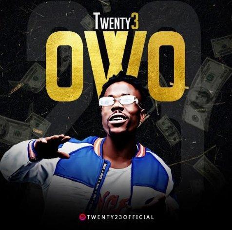Twenty3 Ft. Seriki – Owo mp3 download