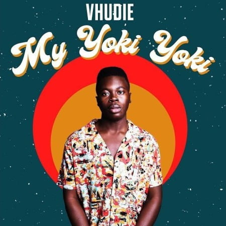 Vhudie – My Yoki Yoki mp3 download