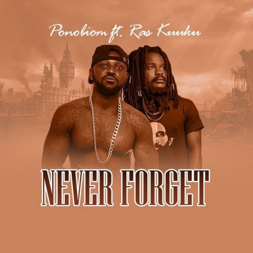 Yaa Pono – Never Forget Ft. Ras Kuuku mp3 download