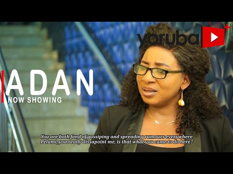 Movie  Adan Latest Yoruba Movie 2021 Drama mp4 & 3gp download