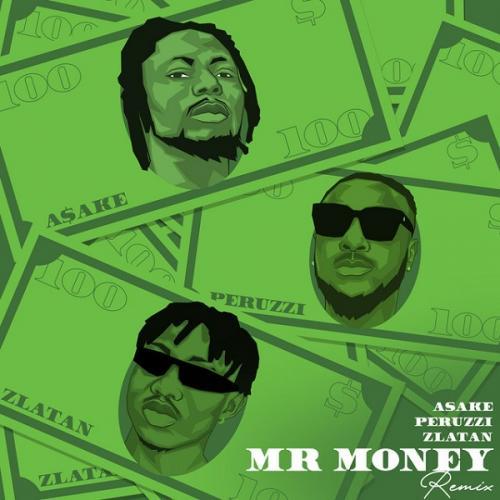 Asake – Mr Money (Remix) Ft. Zlatan, Peruzzi mp3 download