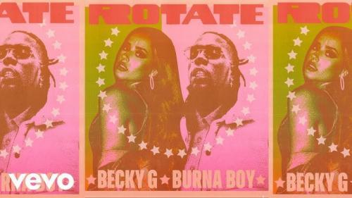 Becky G – Rotate Ft. Burna Boy mp3 download
