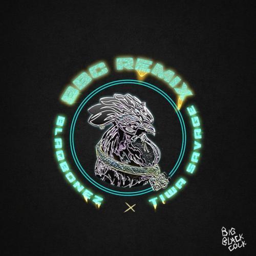 Blaqbonez – BBC (Remix) Ft. Tiwa Savage mp3 download