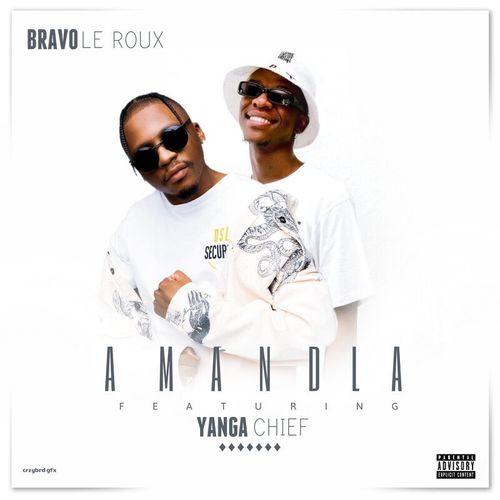 Bravo Le Roux – Amandla Ft. Yanga Chief mp3 download