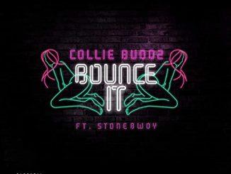Collie Buddz - Bounce It Ft. Stonebwoy