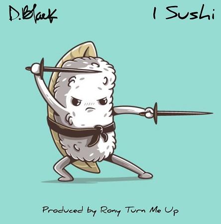 D-Black – 1 Sushi mp3 download