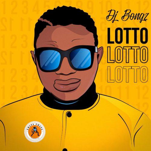 DJ Bongz – Lotto mp3 download