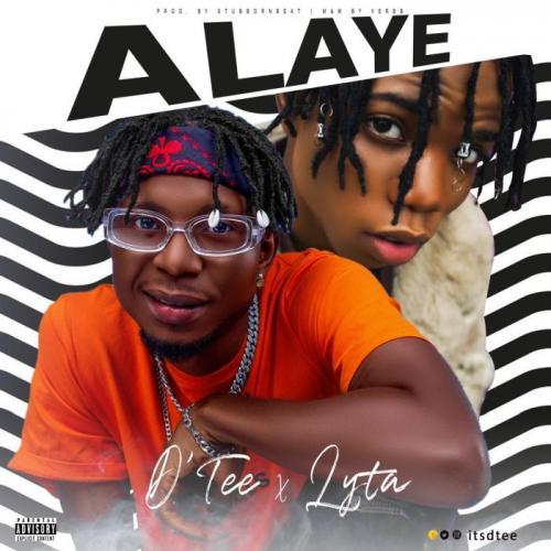 D'Tee Ft. Lyta – Alaye mp3 download