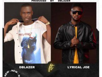 Dblazer - Blessings Ft. Lyrical Joe