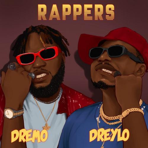 Dreylo – Rappers Ft. Dremo mp3 download