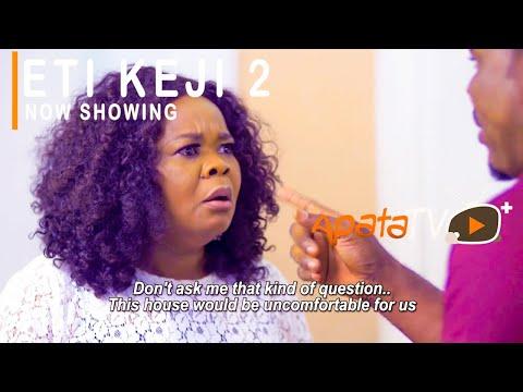 Movie  Eti Keji 2 Latest Yoruba Movie 2020 Drama mp4 & 3gp download