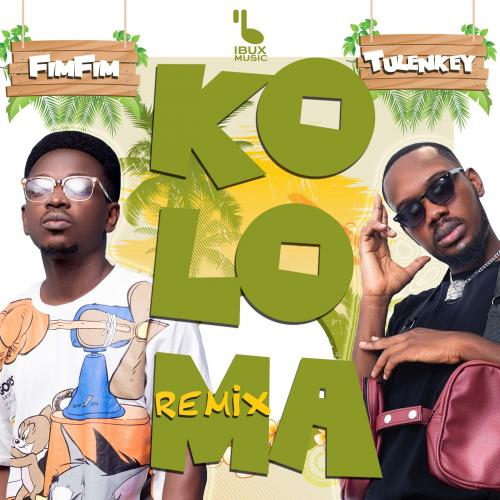 Fimfim – Koloma (Remix) Ft. Tulenkey mp3 download