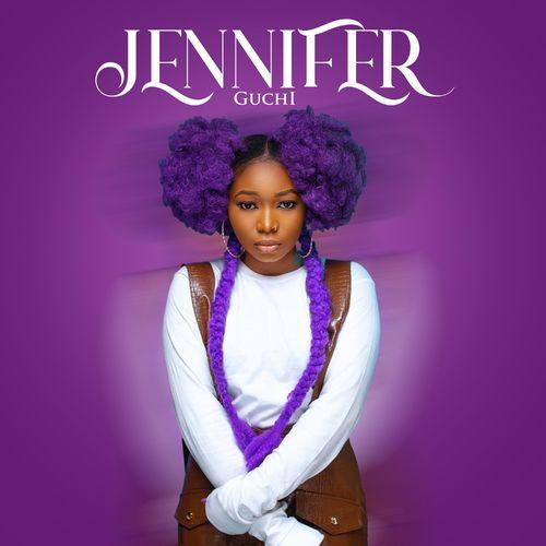 Guchi – Jennifer mp3 download