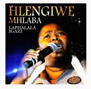Hlengiwe Mhlaba – Phezulu Enkosini mp3 download