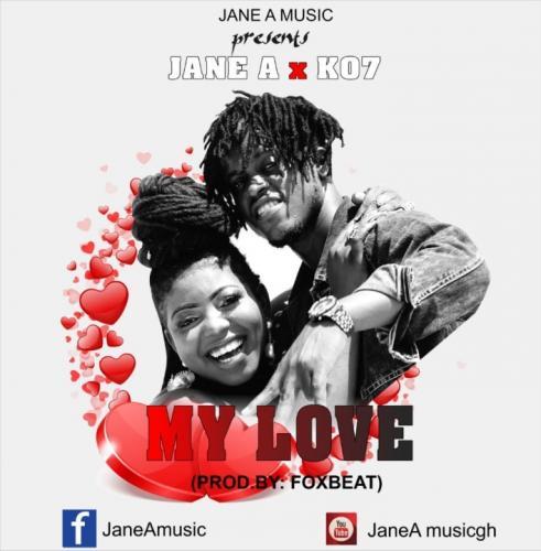 Jane A – My Love Ft. KO7 mp3 download